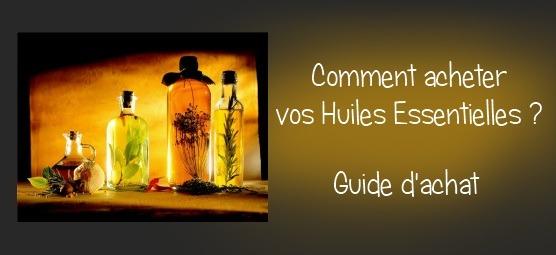 Achat huiles essentielles : 5 critères importants avant d'acheter