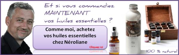achat huiles essentielles neroliane