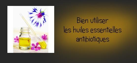 8 excellentes raisons d'utiliser les huiles essentielles « antiobiotiques » (Partie 1)