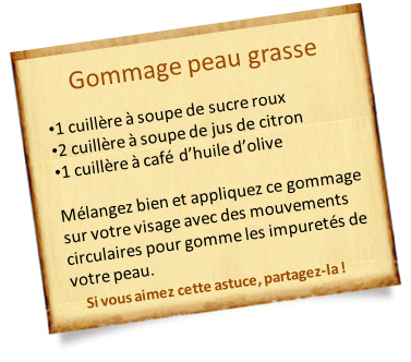 gommage peau grasse