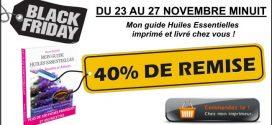 Black Friday : -40 % sur Mon Guide Huiles Essentielles livré chez vous !