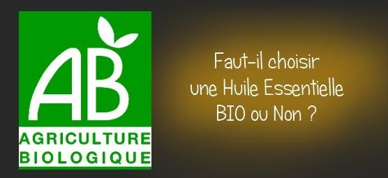 L'huile essentielle bio ou pas bio ?