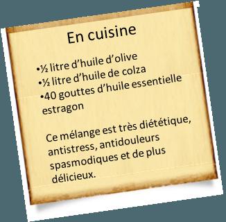 la cuisine avec l'huile essentielle d'estragon