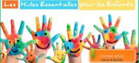 Huiles essentielles et enfants: Comment faire?