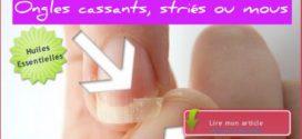 Ongles cassants, stirés et abîmés : Huiles essentielles et végétales