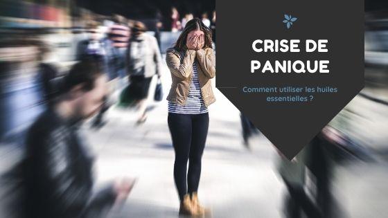 huile essentielle crise de panique