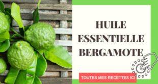 Huile essentielle de bergamote : Comment l'utiliser ?