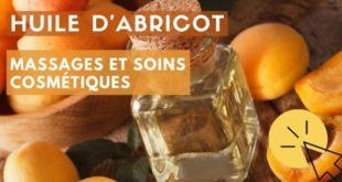 huile abricot pour les soins et les massages