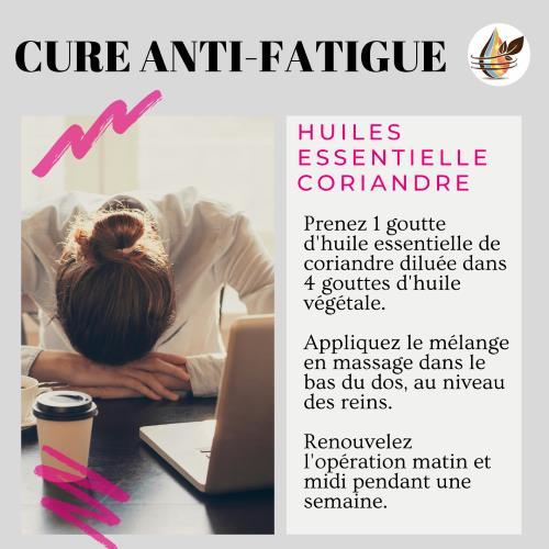 cure anti-fatigue huile essentielle coriandre
