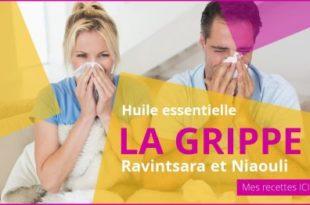 soigner une grippe avec les huiles essentielles de ravintsara et de niaouli