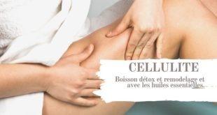 Eliminer la cellulite avec les huiles essentielles