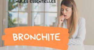 Les huiles essentielles contre la bronchite