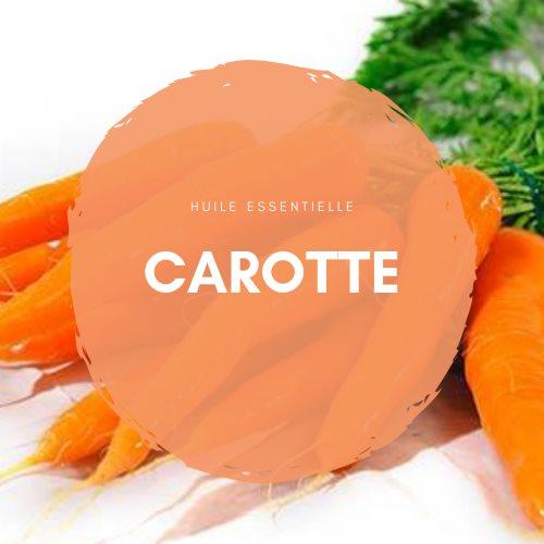 La carotte : Une huile essentielle anti-âge.
