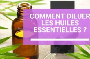 les règle de dilution des huiles essentielles