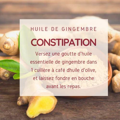 Constipation : Comment utiliser l'huile essentielle de gingembre