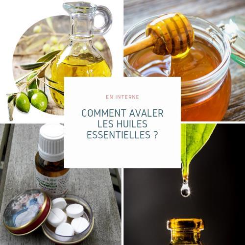 Comment avaler des huiles essentielles ?
