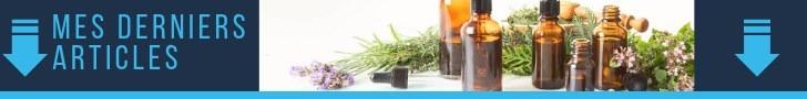 Mes derniers articles sur les huiles essentielles et l'aromathérapie - Mon blog huile essentielle