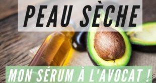 Sérum peau sèche à l'huile végétale d'avocat