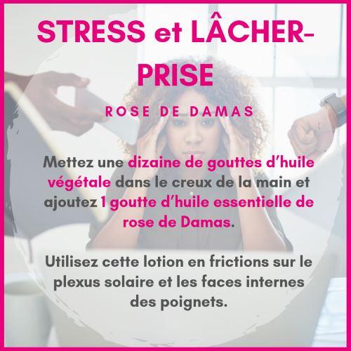Stress et lâcher prise : Comment utiliser l'huile essentielle de rose de damas