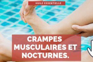 Crampe nocturne et muscualaire : Efficacité des huiles essentielles