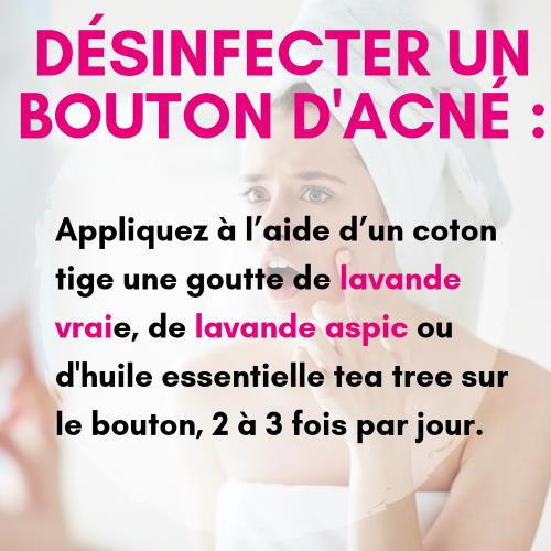 Désinfecter un bouton d'acné avec la tea tree ou la lavande