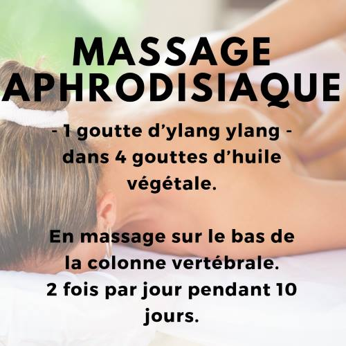 Massage aphrodisiaque huile essentielle ylang ylang