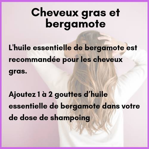 Huile essentielle de bergamote pour les cheveux gras