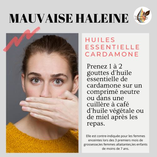 Huile essentielle cardamone mauvaise haleine