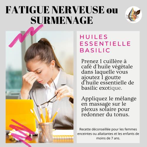 fatigue nerveuse basilic huile essentielle