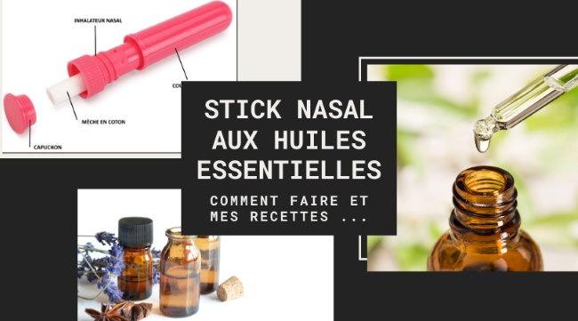 stick nasal inhalation huile essentielle