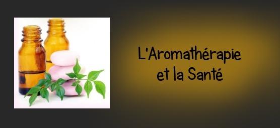 l'aromathérapie et la santé