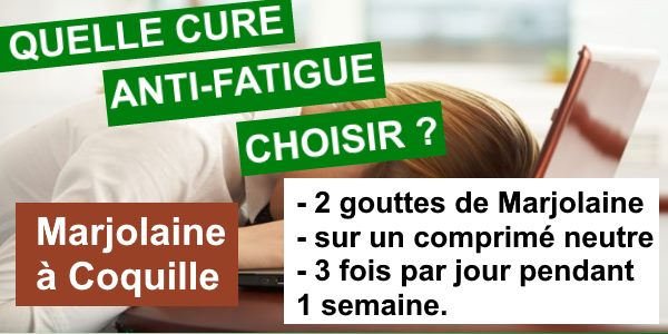 cure anti fatigue huile essentielle de marjolaine