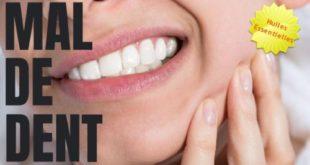 comment soulager un mal de dent avec les huiles essentielles